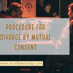 PROCEDURE FOR DIVORCE BY MUTUAL CONSENT