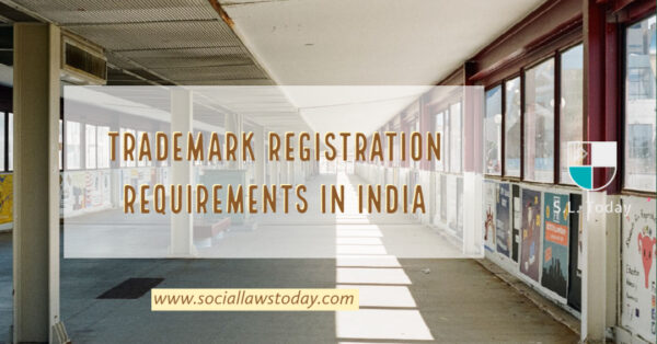 Trademark registration requirements in India